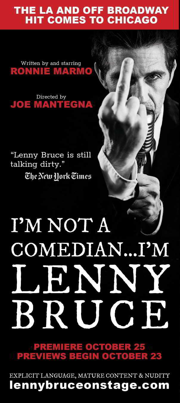 Ronnie as Lenny Bruce now on stage in Chicago